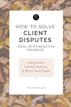 How to Solve Client Disputes & Deal with Negative Feedback