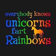 Check out this awesome 'Unicorns+Fart+Rainbows' design on @TeePublic!