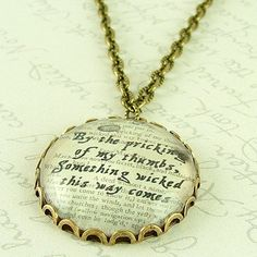 Shakespeares Macbeth - Something Wicked This Way Comes - Glass Necklace
