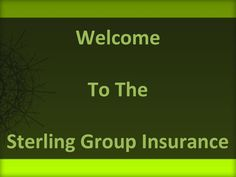 Arkansas Auto Insurance quote  Mostly people purchase auto insurance policy on their autos and vehicle to protect their property and themselves if they are injured or dead in an accident. You can discover your insurance plan with Sterling Group of Insurance who is the USA's leading provider of Auto Insurance.