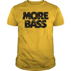 More Bass Vintage Black T-Shirt #gift #ideas #Popular #Everything #Videos #Shop #Animals #pets #Architecture #Art #Cars #motorcycles #Celebrities #DIY #crafts #Design #Education #Entertainment #Food #drink #Gardening #Geek #Hair #beauty #Health #fitness #History #Holidays #events #Home decor #Humor #Illustrations #posters #Kids #parenting #Men #Outdoors #Photography #Products #Quotes #Science #nature #Sports #Tattoos #Technology #Travel #Weddings #Women