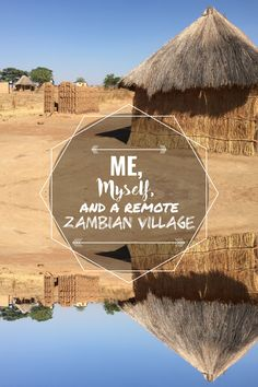 Me, Myself and A Remote Zambian Village: IVHQer Sidney Kanell lived and volunteered in a small Zambian village. Find out how she did it ...  Volunteer Abroad. Africa. Zambia.