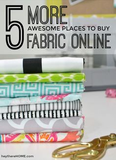 5 more of my favorite places to buy fabric online #sewing #fabric #DIYpillowcover via @heytherehome