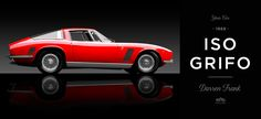1969 Iso Grifo Connects Son to Father - Petrolicious