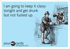 Gotta keep it classy!