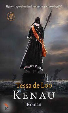 Kenau van Tessa de Loo   ISBN:9789029588461, verschenen: 2013, aantal paginas: 240 #tessadeloo #historisch #roman - Tijdens het Beleg van Haarlem (1572-1573) weet Kenau Simonsdochter Hasselaer zo'n driehonderd vrouwen ertoe over te halen om zij aan zij met de soldaten, vanaf de stadswallen te vechten tegen de vijand...