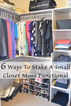 6 great ways to make a small closet more functional - could use some of these tips for mine!