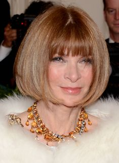 Anna Wintour - I can't get enough of her bob.