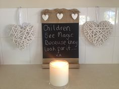 i would love this quote for a daycare room!!! Children see magic because they look for it...
