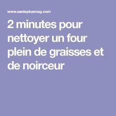 2 minutes pour nettoyer un four plein de graisses et de noirceur
