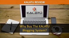 In this Kalatu Review I will show you WHY you need to use the Kalatu Blogging System in your marketing and HOW to get the best price of the Kalatu viral blogging platform!