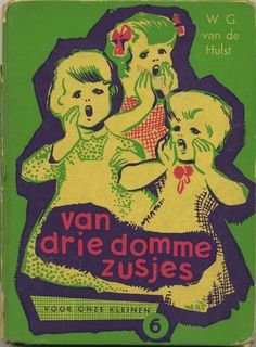 Van drie domme zusjes - of three stupid sisters - Dutch children book cover