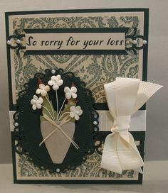 Handmade card, Designs by Judy Talley for Dena Taylor. So sorry for your loss, sympathy.