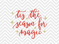 Tis the Season for Magic Christmas  believe santa elves SVG file - Cut File - Cricut projects - cricut ideas - cricut explore - silhouette cameo projects - Silhouette by KristinAmandaDesigns