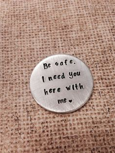 Hey, I found this really awesome Etsy listing at https://www.etsy.com/listing/203652703/be-safe-hand-stamped-custom-challenge