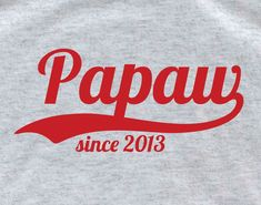 Papaw T shirt  funny daddy tshirt  Personalized tshirt father's day gift awesome dad new dad tshirt papa t shirt on Etsy, $14.95