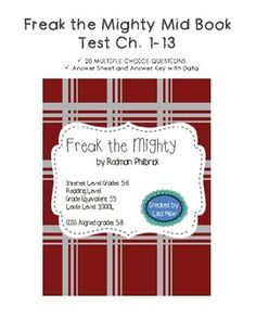 Freak the Mighty Mid Book Test Ch. 1-13 with data sheet and answer key