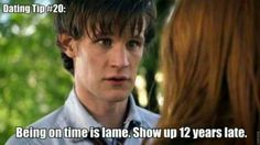 Haha! No... Unless you have a TARDIS and can show me all time and space, don't show up late, I will roar you alive...