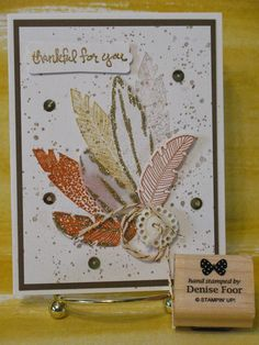 Four Feathers | Denise Foor Studio PA  Stampin' Up! Gorgeous Grunge, Gold Glitter, Good Greetings.