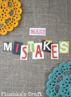 Learning from Mistakes - or - What handmade business owners wish they knew when...