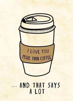 Coffee=Biggest Love