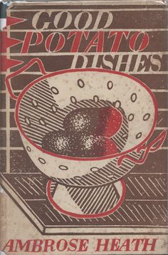 Vintage cookbook jackets by Edward Bawden – in pictures and wine Magazine Recipes Recipes design Recipes desserts Recipes layout Recipes organization Magazine Recipes Vintage Cookbooks, Vintage Books, Vintage Magazines, Book And Magazine, Wine Magazine, Vintage Cooking, Cookery Books, Hearth And Home, Retro Recipes