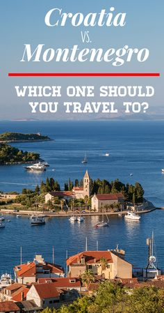 Croatia or Montenegro - Croatia or Montenegro. That's the question. If you can't decide on where to go between the two then this really is the article for you! >> Click through to read the full post! <<