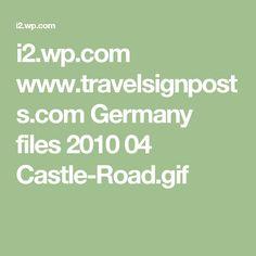 i2.wp.com www.travelsignposts.com Germany files 2010 04 Castle-Road.gif