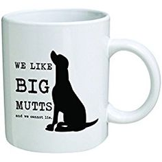 Funny Mug 11OZ - We like big mutts and we cannot lie - Gift for dog lovers, Men & Women, Him or Her, Mom, Dad, Brother, Sister - Valentine's Day, Idea for a Boyfriend, Girlfriend, Husband or Wife.
