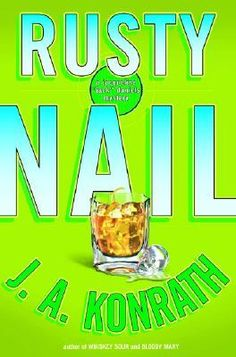 Rusty Nail (Jack Daniels Mystery, #3) - The Gingerbread Man's family is just as crazy as he was!