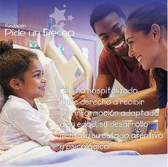 """""""El niño hospitalizado tiene derecho a recibir una información adaptada a su edad, su desarrollo mental y su estado afectivo y psicológico"""""""