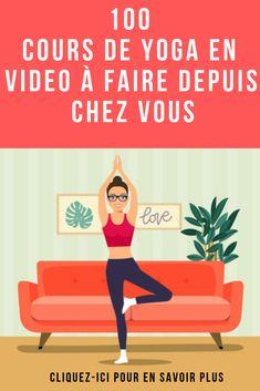 Vous voulez apprendre le yoga ? Voici plus de 100 cours de yoga en vidéo que vous pourrez suivre à votre rythme depuis votre salon !