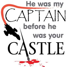 Nathan Fillion will always be my Captain.
