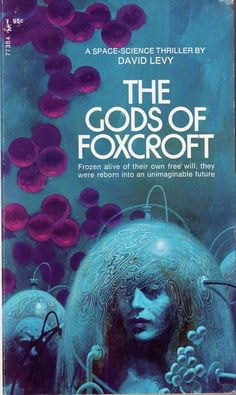 The Gods of Foxcroft (1970) by David Levy. 1971 cover.