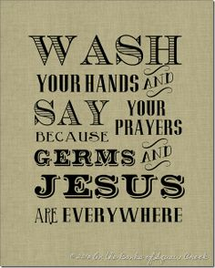 i+feel+sick+wash+your+hands   Wash Your Hands and Say Your Prayers Free Printable