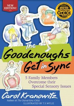 The Goodenoughs Get in Sync: 5 Family Members Overcome their Special Sensory Issues Posted by [The Sensory Spectrum] Pinned by SOS Inc. Resources @sostherapy. Jared has an autograph copy of this book that the author signed for him.