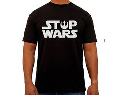 STOP WARS Handmade T-shirt stamp Star Wars Jedi Gift For
