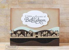 O Little Town...Card by Shelly Mercado #Cardmaking, #Christmas