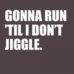 Jiggle free is what I want to be!