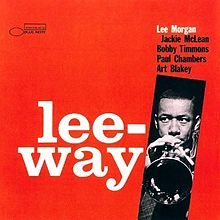 "Lee Morgan's ""Lee-Way"" album #NowPlaying #Jazz"