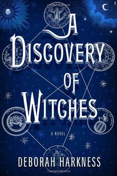 A Discovery of Witches: All Souls Trilogy 1 / Deborah Harkness