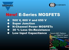 Vishay MOSFETS http://www.escomponents.com/mosfets