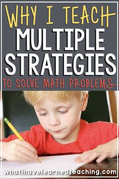 Teaching students multiple strategies to solve math problems develops their mathematical thinking and teaches them to be flexible thinkers. It also gives students a foothold into the world of mathematical thinking. Math Strategies, Math Resources, Math Activities, Second Grade Math, Fourth Grade, Third Grade, Grade 3, Math Problem Solving, Math Books