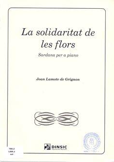 LAMOTE DE GRIGNON, Joan. La solidaritat de les flors. Barcelona: Dinsic, 2000