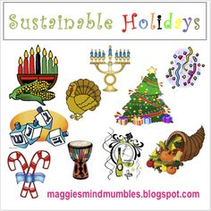 Maggie's Mind Mumbles: Sustainable Holidays