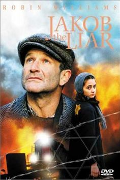 Jakob The Liar (1999) In the Warsaw ghetto, Jewish shopkeeper Jakob tells his friends that he's obtained a radio, which is forbidden by the Nazis, and concocts fictitious news about the war to raise their morale.  Robin Williams, Hannah Taylor Gordon, Éva Igó...TS war