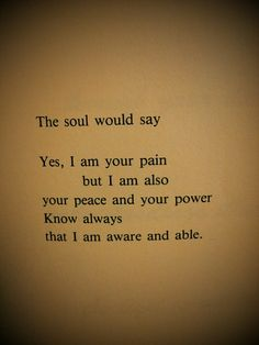 The soul. self love self care self improvement mindful meditate happy happiness healing emotions spiritual spirituality inspiration Rip Daddy, The Words, Soul Quotes, Soul Searching, Thats The Way, Inner Peace, Beautiful Words, Quotes To Live By, Favorite Quotes