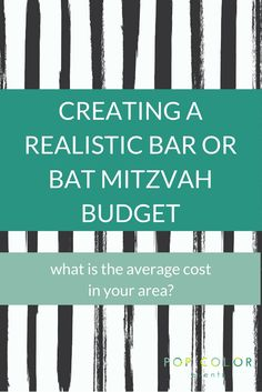 Creating A Realistic Bar Mitzvah Budget