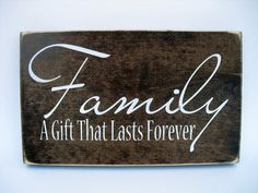 Items similar to Family is a gift that lasts forever Family Sign Wall Decal Sticker Vinyl Lettering on Etsy Family Wood Signs, Family Name Signs, Rustic Wood Signs, Wooden Signs, Wall Plaques, Wall Signs, Wall Decal Sticker, Vinyl Lettering, Rustic Charm