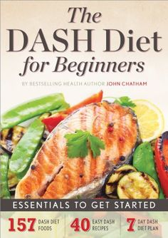 Do you know why the DASH diet is voted the Best Diet year after year? It's simple: The DASH diet is an easy and sustainable tool for creating a healthful lifestyle. Based on research by the National I Dash Diet Meal Plan, Dash Diet Recipes, Diet Meal Plans, Dash Eating Plan, Meal Prep, Low Salt Recipes, Paleo Diet Plan, Paleo Food, Keto Meal